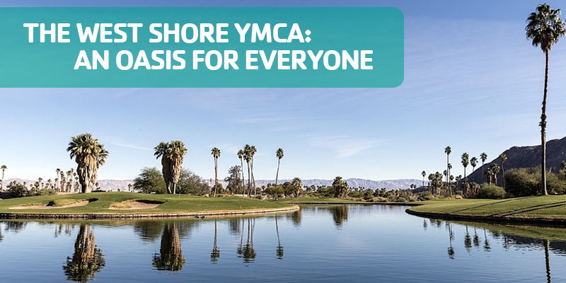 The West Shore Ymca An Oasis For Everyone Harrisburg Area Ymca